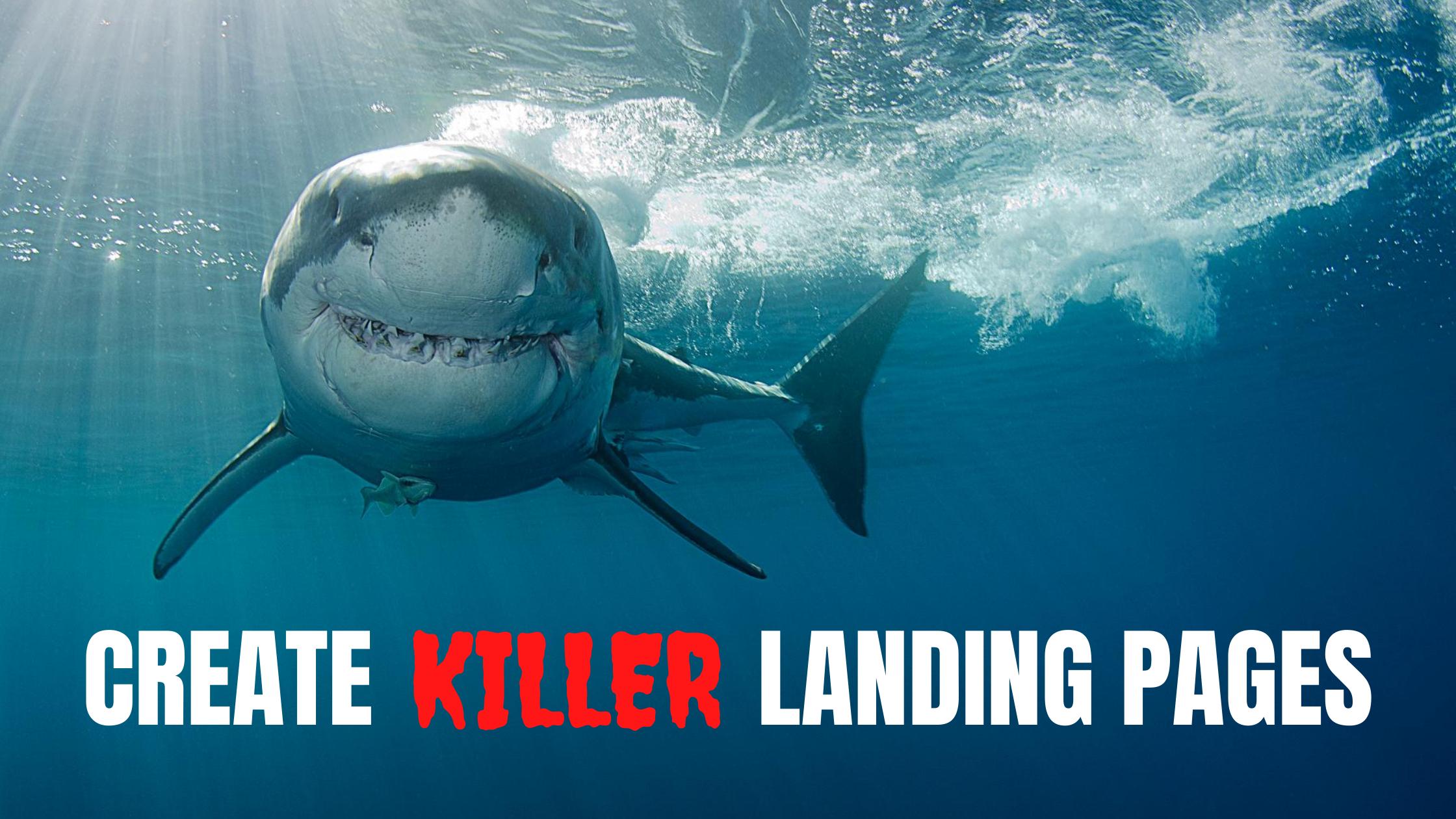 create killer landing pages