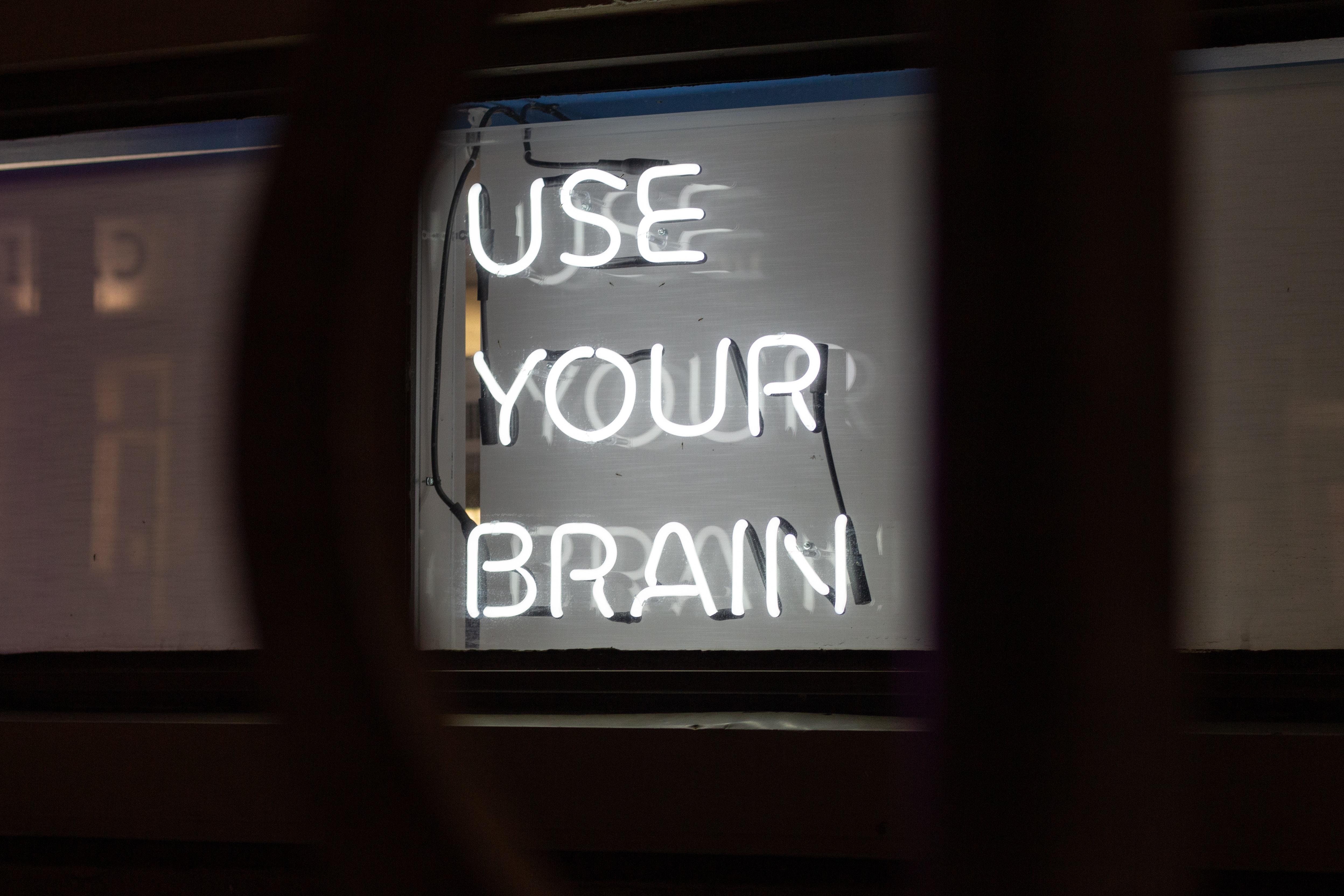 use-your-brain-signage
